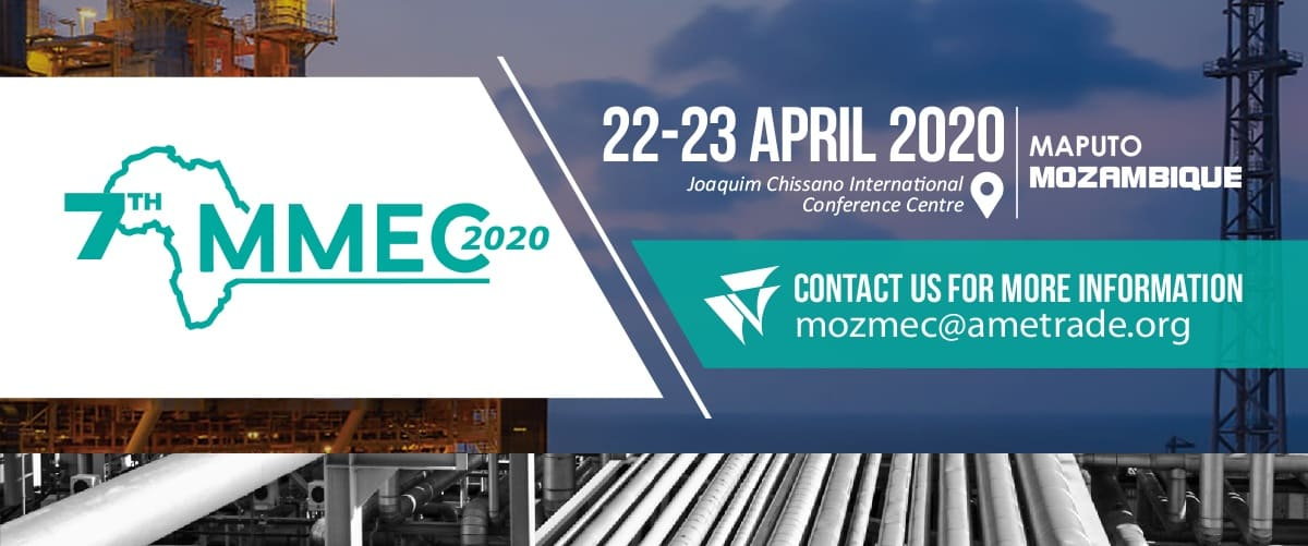 7th Edition of the Mozambique Mining, Oil & Gas and Energy Conference and Exhibition – MMEC 2020